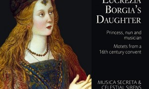 Lucrezia Borgia's Daughter CD Cover